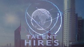 Talent hires text with 3d hologram of the planet Earth against the backdrop of the modern metropolis. Futuristic animation concept stock video footage
