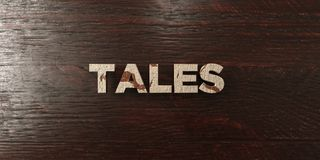 Tales - grungy wooden headline on Maple  - 3D rendered royalty free stock image Stock Image