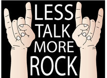 Less Talk More Rock. Illustration of two hands giving devil rock symbols with text Royalty Free Stock Photography