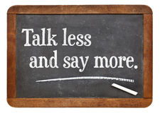 Talk less and say more Royalty Free Stock Photography