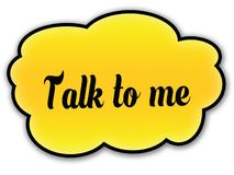 TALK TO ME handwritten on yellow cloud with white background Stock Photo