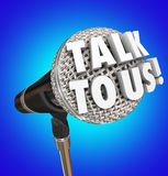 Talk to Us Microphone Words Sharing Customer Feedback Opinions. Talk to Us microphone words sharing opinions, feedback or survey results for customer service or Stock Image