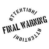 Tampon en caoutchouc d'avertissement final Images stock
