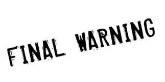 Tampon en caoutchouc d'avertissement final Photos libres de droits