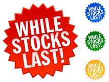 Tandis que les stocks durent Photographie stock libre de droits