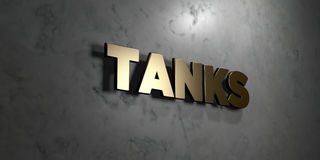 Tanks - Gold sign mounted on glossy marble wall  - 3D rendered royalty free stock illustration. This image can be used for an online website banner ad or a Stock Photography