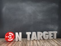 ON TARGET 3D Word with Target on Chalkboard Background. High Quality 3D Rendering stock illustration