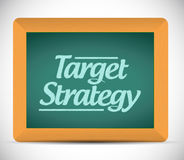 Target strategy message written on a chalkboard. Illustration design graphic royalty free illustration