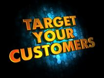 Target Your Customers  - Gold 3D Words. Royalty Free Stock Photo