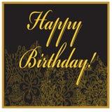 Tarjeta de cumpleaños con las flores y el texto de oro Fotos de archivo libres de regalías
