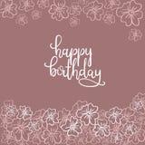 Tarjeta de felicitación de las letras de la mano del feliz cumpleaños Imagen de archivo libre de regalías