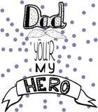 Tarjeta de felicitaciones del día de padre del vector con las letras de la mano - papá usted es mi héroe Ejemplo del garabato del stock de ilustración