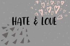 Tarjeta de letras de la mano del odio y del amor Caligrafía moderna Ilustración del vector Fotos de archivo libres de regalías