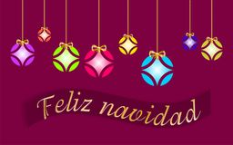 Tarjeta de Navidad adornada con las bolas coloreadas y el ` de oro de la Feliz Navidad del arco y del ` escritos en lengua españo ilustración del vector