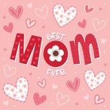 Tarjeta del día o de cumpleaños de madres en la rosado-mejor MAMÁ nunca libre illustration
