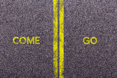 Tarmac with the words come and go Royalty Free Stock Images