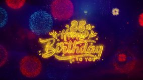 25tas partículas de saludo de la chispa del texto del feliz cumpleaños en los fuegos artificiales coloreados