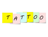Tatoo written on Colorful Sticky notes Royalty Free Stock Photography