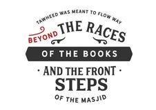 Tawheed fue significado para fluir manera más allá de las razas de los libros stock de ilustración