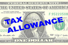 Tax Allowance - financial concept. Render illustration of TAX ALLOWANCE title on One Dollar bill as a background Royalty Free Stock Photography