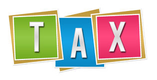 Tax Colorful Blocks. Tax text alphabets written over colorful background Stock Images