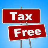 Tax Free Signs Represents With Our Compliments And Duties Stock Photos
