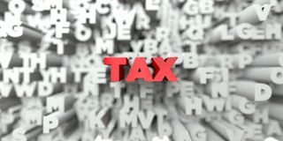 TAX -  Red text on typography background - 3D rendered royalty free stock image Royalty Free Stock Image