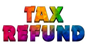 Tax Refund Graphic 003 Colorful Text. White Background - High Resolution royalty free illustration