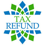 Tax Refund Green Blue Squares Circular. Tax refund text written over green blue background Stock Photos