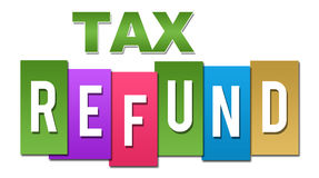Tax Refund Professional Colorful. Tax refund text alphabets written over colorful background Royalty Free Stock Image