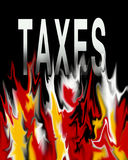 Tax taxes taxation. An image showing the word taxes on a black background with flames burning the word coming from below it. The tax year starts from april to Stock Images