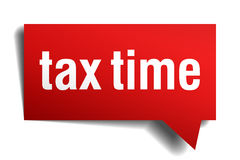 Tax time red 3d realistic speech bubble  on white. Tax time red 3d realistic paper speech bubble  on white Royalty Free Stock Photo