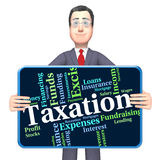 Taxation Word Indicates Levy Taxes And Irs Royalty Free Stock Photo
