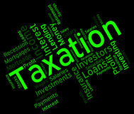 Taxation Word Shows Excise Levy And Duty. Taxation Word Meaning Levies Text And Duty Stock Image