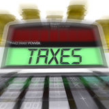 Taxes Calculated Means Taxation Of Income And Earnings Stock Photo