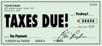 Taxes Due Check Money Send Payment Income Revenue. Taxes Due words on a check sent in to government as money owed on revenue or income Royalty Free Stock Images