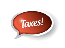 Taxes message communication bubble Royalty Free Stock Photography