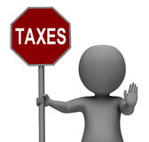 Taxes Stop Sign Means Stopping Tax Hard Work. Taxes Stop Sign Meaning Stopping Tax Hard Work Royalty Free Stock Photo