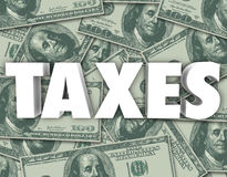 Taxes Word Hundred Dollar Bills Money Background Stock Photography