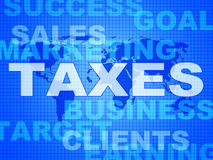 Taxes Words Shows Duty Company And Excise Royalty Free Stock Photo