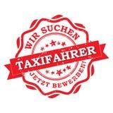 Taxichaufförer önskade - den tyska tryckbara stämpeln/etiketten Arkivbild