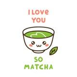 Taza linda de matcha del té, con la cita de la diversión - te amo tan matcha Imagen de archivo libre de regalías
