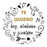 Te amo hoy, mañana y para siempre texto español, diseño del vector para el día de tarjetas del día de San Valentín del St, fecha, libre illustration