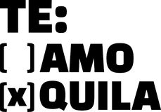 Te amo or Tequila. To tick off royalty free illustration