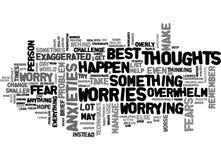 Te doen wat wanneer Uw Vrees en Zorgen u overweldigen Word Wolk stock illustratie