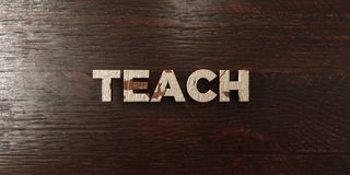 Teach - grungy wooden headline on Maple  - 3D rendered royalty free stock image Stock Photo