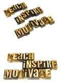 Teach inspira motiva los éticas Imágenes de archivo libres de regalías