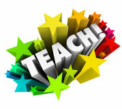 Teach Word Stars Learning Education School College Professor Tea. Teach word surrounded by colorful 3d stars to illustrate teaching, learning, education, school Stock Image