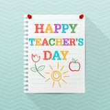 Teacher`s Day background. Notebook paper sheet hanging on a wall with hand drawn text and colorful childish drawings. Modern flyer, poster template. Education Royalty Free Stock Photography