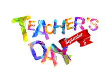 Teacher`s day congratulation card. September 5 holiday. Triangular letters Stock Images